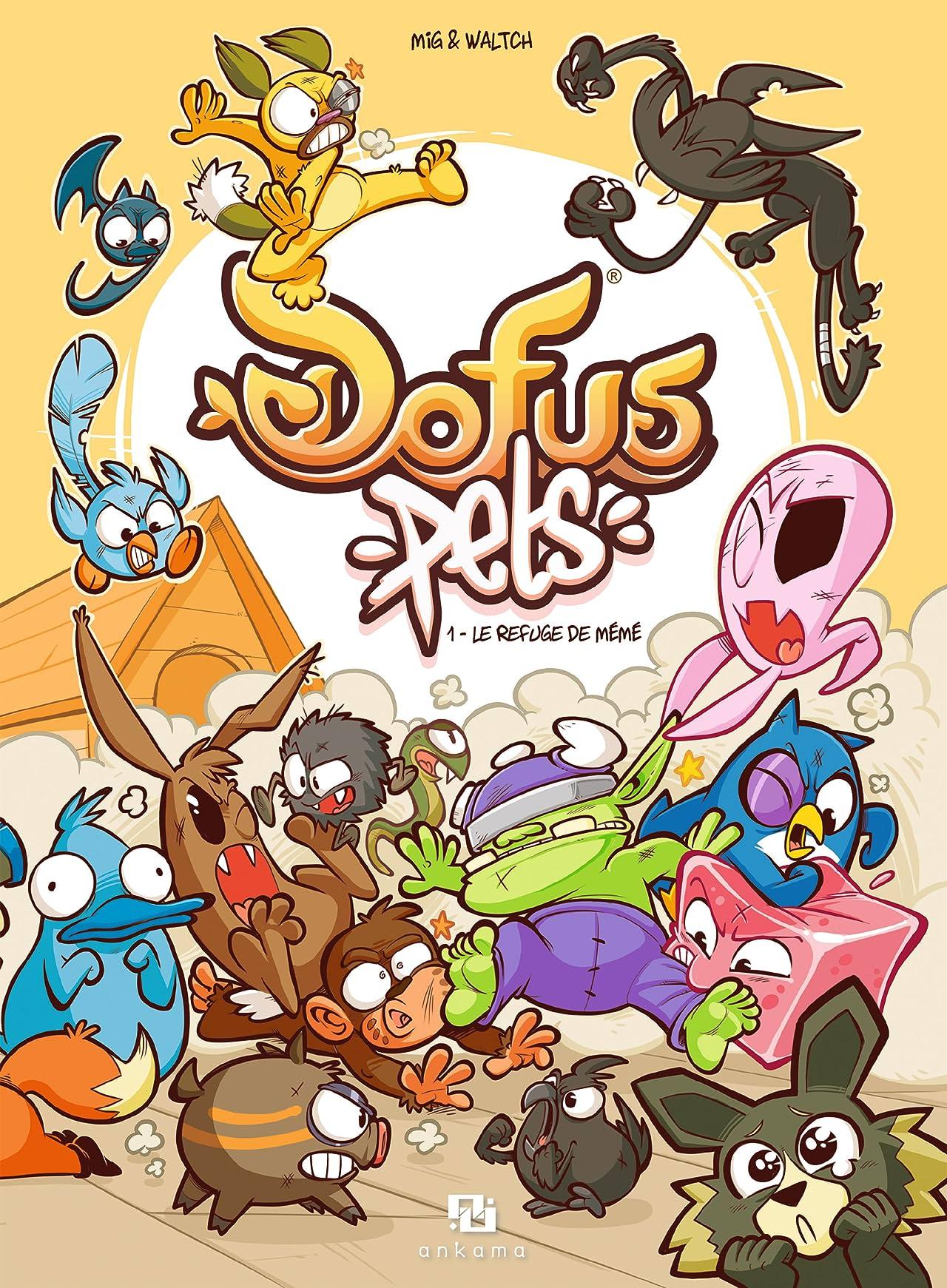DOFUS Pets Vol. 1: Le refuge de Mémé