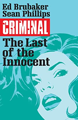 Criminal Tome 6: The Last Of The Innocent