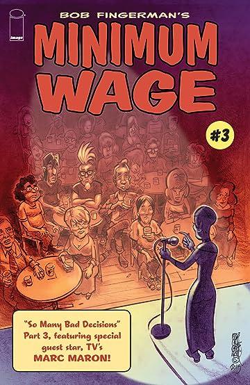 Minimum Wage: So Many Bad Decisions #3 (of 6)