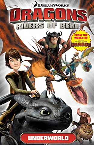 Dragons: Riders of Berk Vol. 6: Underworld
