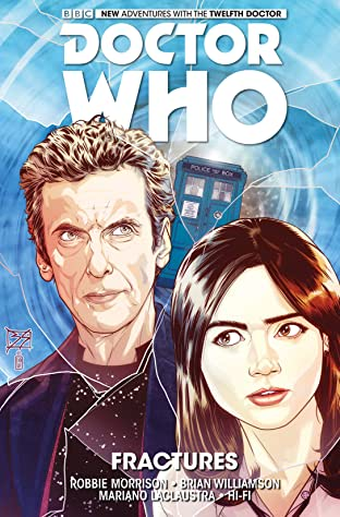 Doctor Who: The Twelfth Doctor Tome 2: Fractures