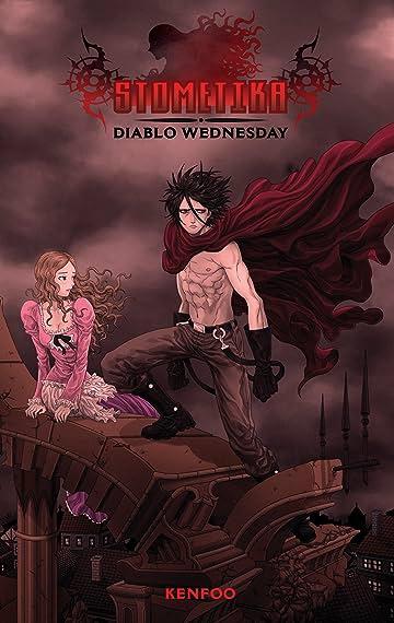 Stometika: Diablo Wednesday