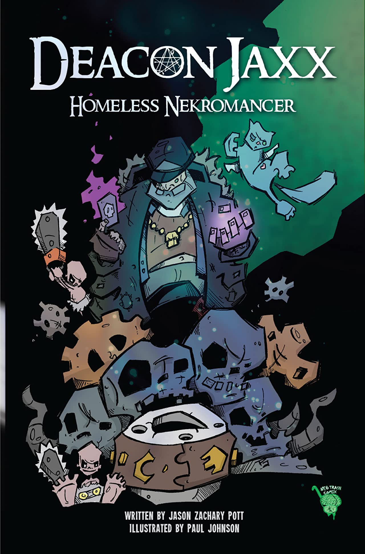 Deacon Jaxx Homeless Nekromancer #1