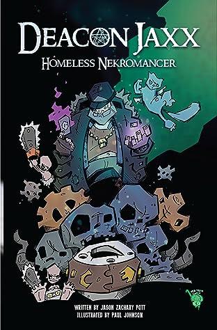 Deacon Jaxx Homeless Nekromancer #1
