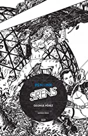 George Perez's Sirens: Pen & Ink #1