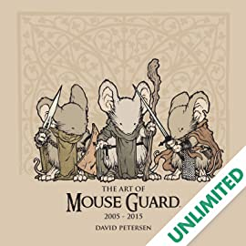 The Art of Mouse Guard: 2005 - 2015