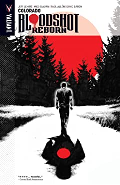 Bloodshot Reborn Vol. 1: Colorado