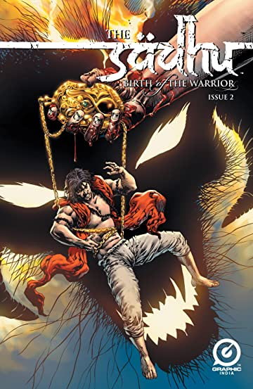 The Sadhu: Birth of the Warrior #2 (of 6)