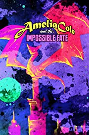 Amelia Cole #23: The Impossible Fate Part 5