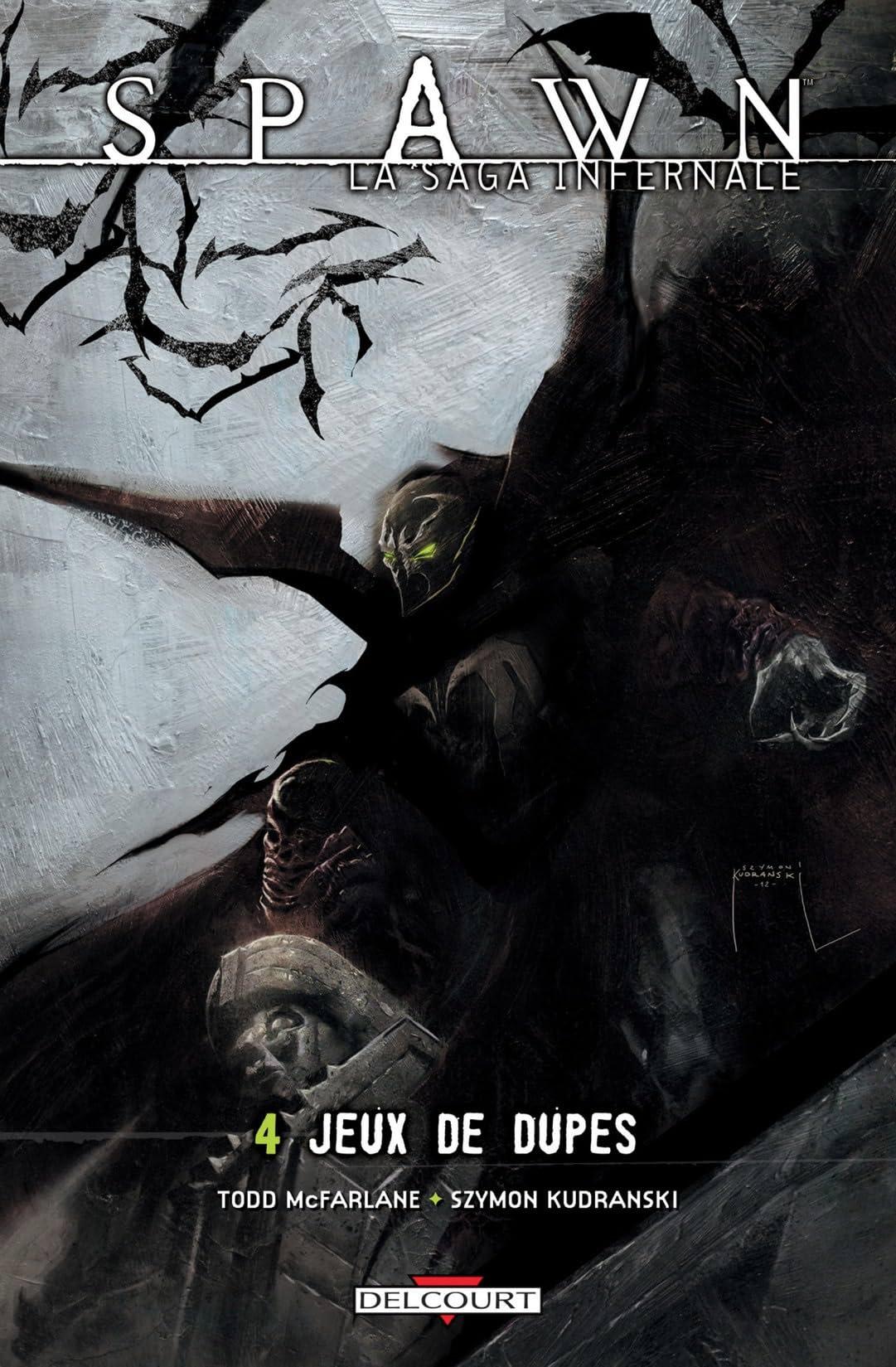 Spawn - La saga infernale Vol. 4: Jeux de dupes