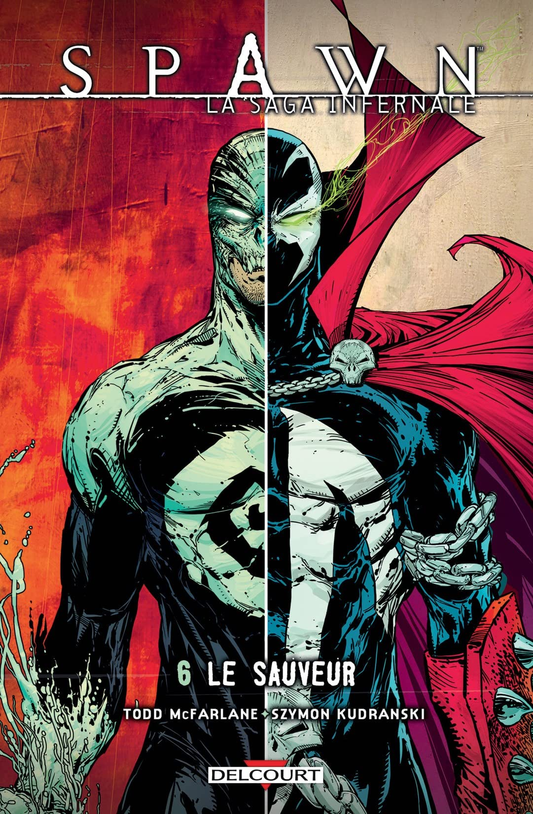 Spawn - La saga infernale Vol. 6: Le Sauveur