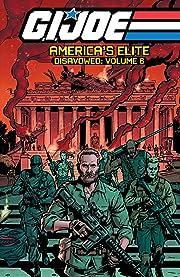 G.I. Joe: America's Elite - Disavowed Vol. 6