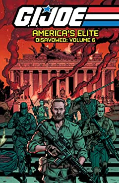 G.I. Joe: America's Elite - Disavowed Vol. 6