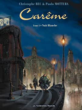 Carême Vol. 1: Nuit Blanche