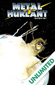 Metal Hurlant Collection 1 Vol. 1