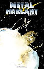 Metal Hurlant Collection 1 Tome 1