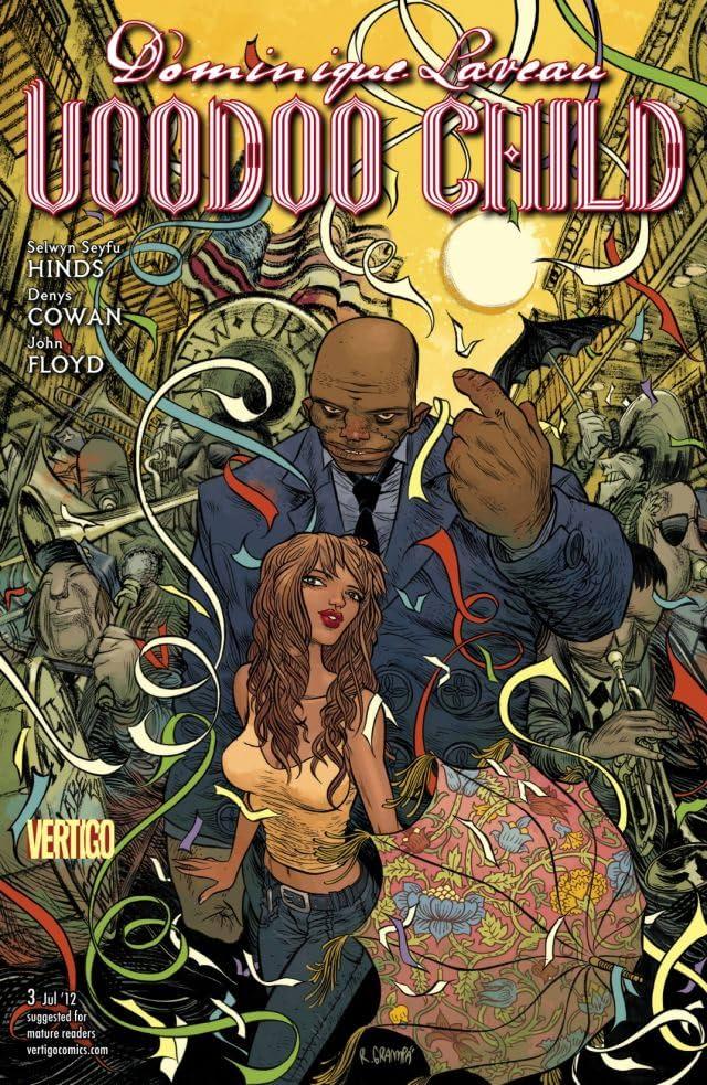 Dominique Laveau: Voodoo Child #3