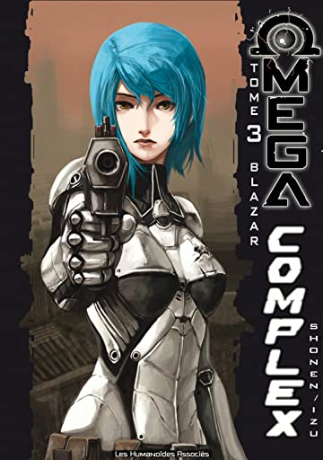 Omega Complex Tome 3: Blazar
