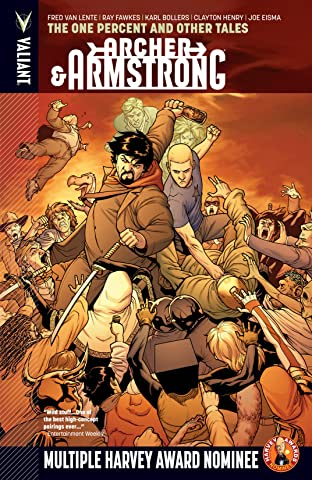 Archer & Armstrong Tome 7: One Percent & Other Tales