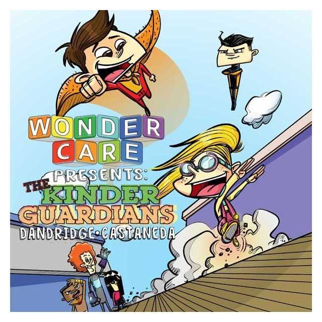 Wonder Care Presents: The Kinder Guardians #1