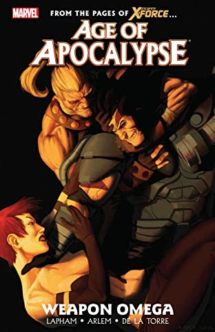 Age of Apocalypse Tome 2: Weapon Omega