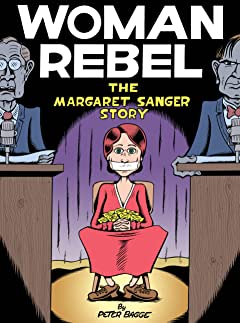 Woman Rebel: The Margaret Sanger Story