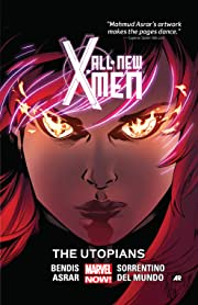 All-New X-Men Tome 7: The Utopians