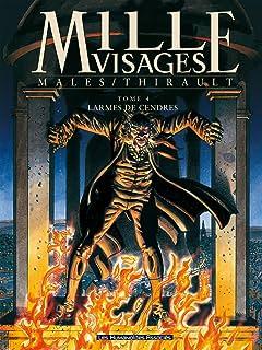 Mille Visages Tome 4: Larmes de cendres