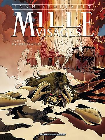 Mille Visages Vol. 5: Extermination