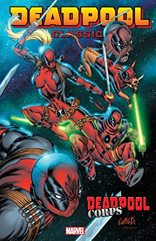 Deadpool Classic Tome 12: Deadpool Corps