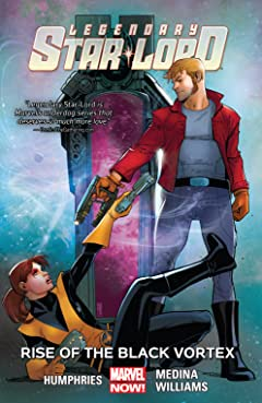 Legendary Star-Lord Tome 2: Rise Of The Black Vortex