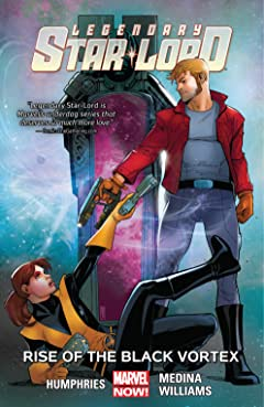 Legendary Star-Lord Vol. 2: Rise Of The Black Vortex