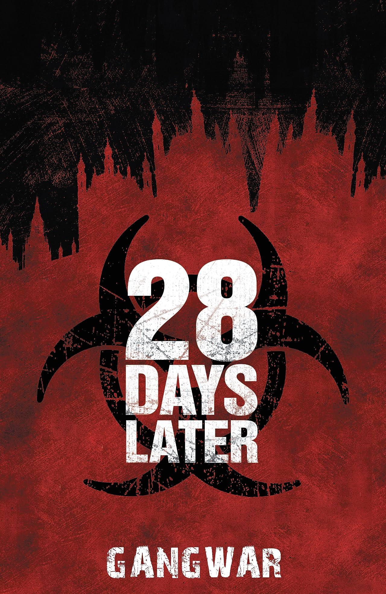 28 Days Later Vol. 4: Gangwar