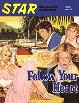 STAR - Love Stories In Pictures #12: Follow Your Heart