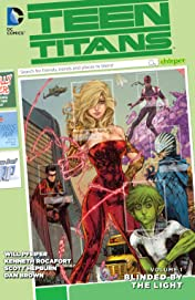 Teen Titans (2014-2016) Tome 1: Blinded by the Light