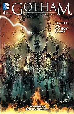 Gotham By Midnight (2014-2015) Vol. 1: We Do Not Sleep