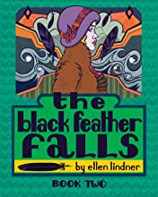 The Black Feather Falls #2