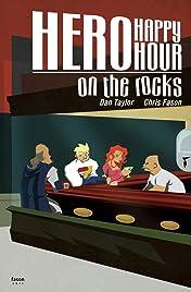 Hero Happy Hour: On The Rocks