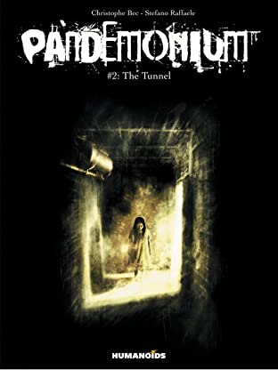 Pandemonium Tome 2: The Tunnel
