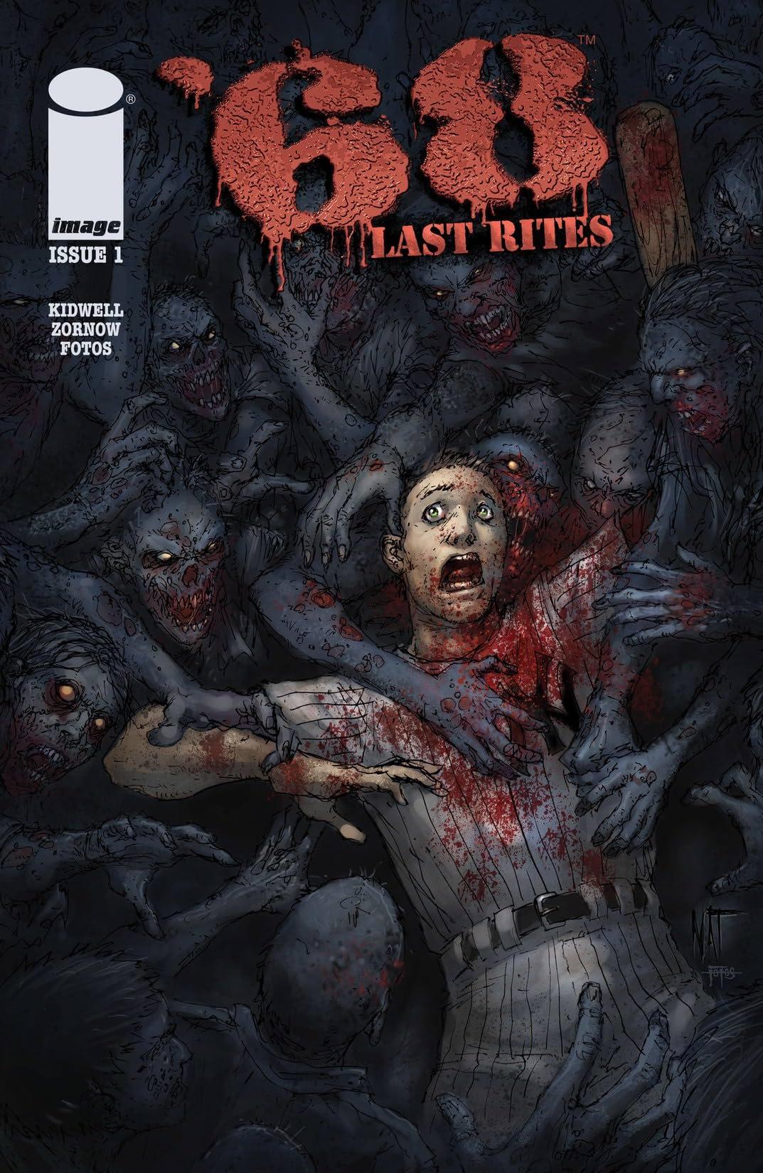 '68 (Sixty-Eight): Last Rites #1 (of 4)