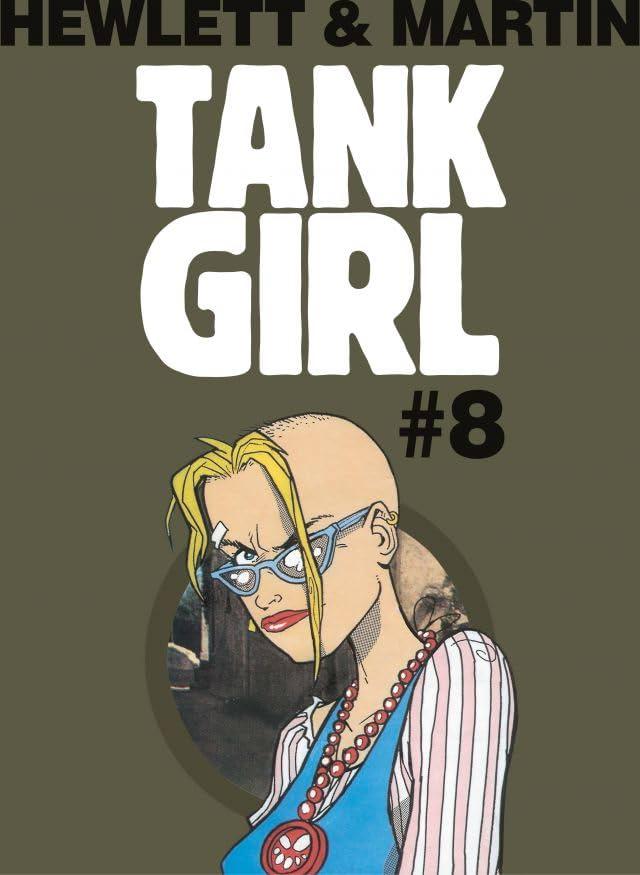 Tank Girl Classic #8