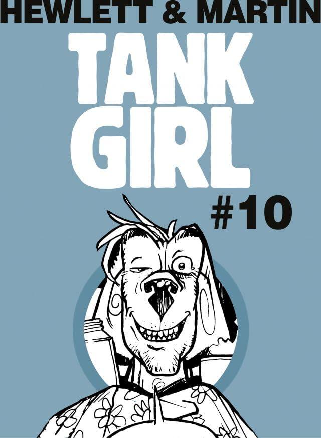 Tank Girl Classic #10