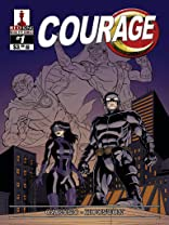 Courage: Complete Graphic Novel