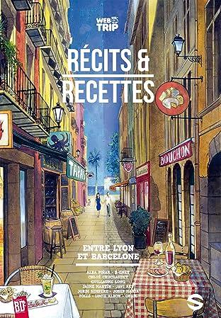 Webtrip: Récits et recettes entre Lyon et Barcelone