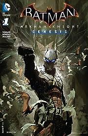 Batman: Arkham Knight - Genesis (2015-2016) #1