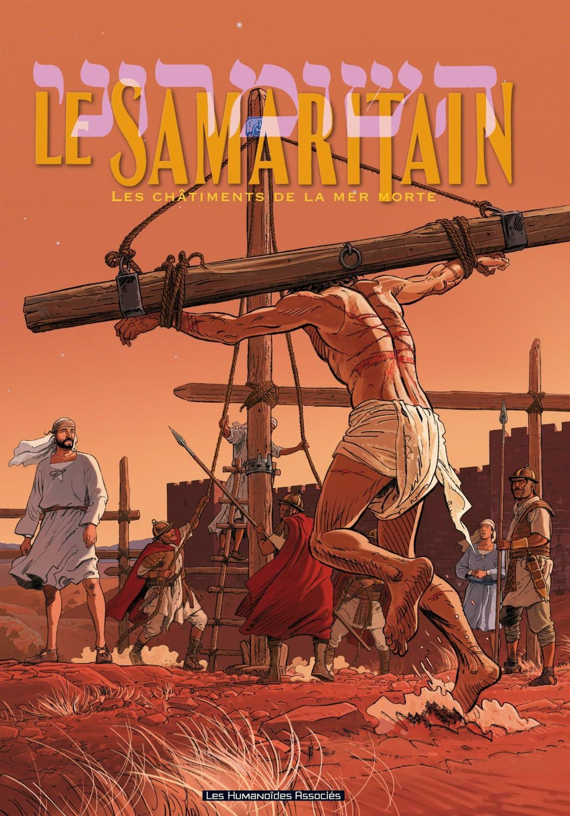 Le Samaritain Vol. 2: Les Châtiments de la mer Morte