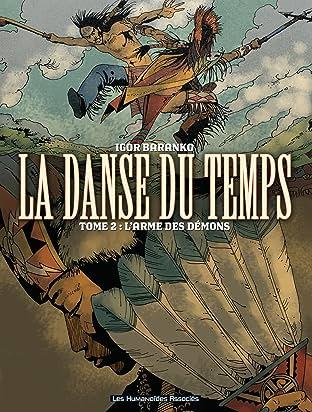 La Danse du temps Vol. 2: L'Arme des démons