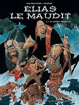 Elias le maudit Vol. 3: Le Soldat d'argile