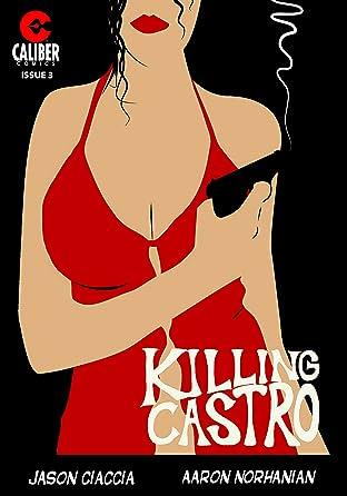 Killing Castro #3