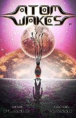Atom Wakes Vol. 1